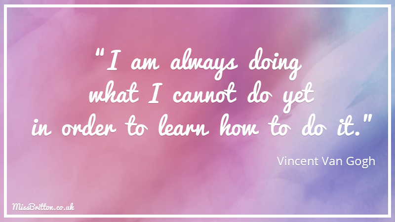 Vincent Van Gogh Classroom Quote